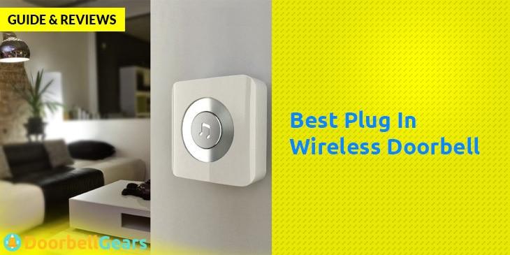 Best Plugin Wireless Doorbell Guide & Reviews