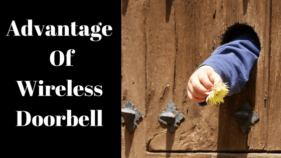 Advantages of wireless doorbell